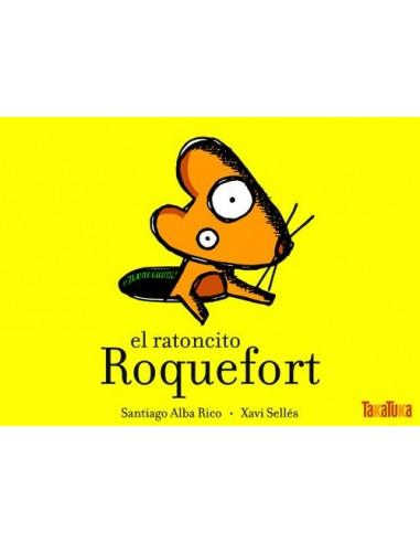 El ratoncito Roquefort