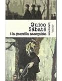 Quico Sabaté i la guerrilla anarquista