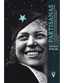 Partisanas: la mujer en la resistencia armada contra el fascismo y la ocupación alemana (1936-1945)