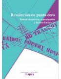 Revolución en punto cero. Trabajo doméstico reproducción y luchas feministas.