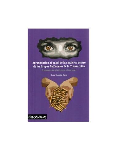 Aproximación al papel de las mujeres dentro de los Grupos Autónomos de la Transición