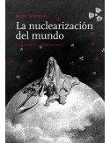 La nuclearización del mundo