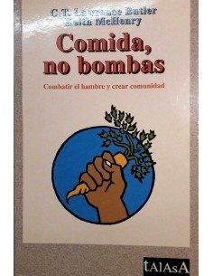 Comida, no bombas. Combatir el hambre y crear comunidad.