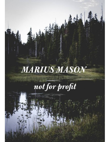Marius Mason not for profit