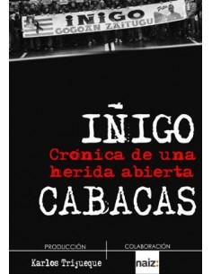 DVD Iñigo Cabacas - Crínca de una herida abierta
