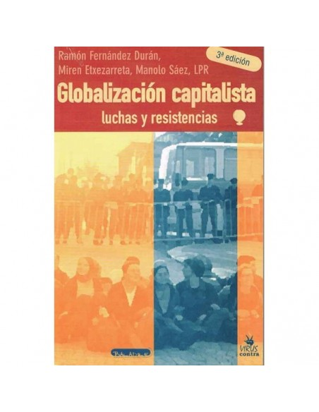 Globalización capitalista: Luchas y resistencias