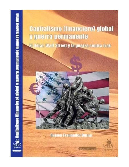Capitalismo (financiero) global y guerra permanente