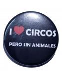 Imán I love circos pero sin animales