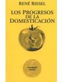 Los progresos de la domesticación