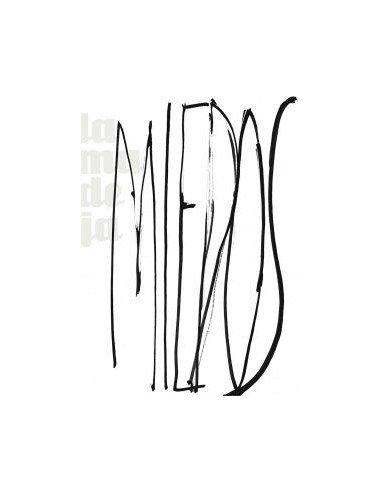 La Madeja: Miedos