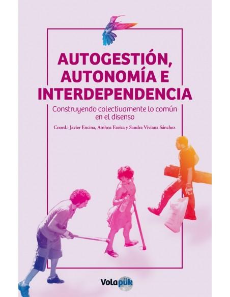 Autogestión, autonomía e interdepencia