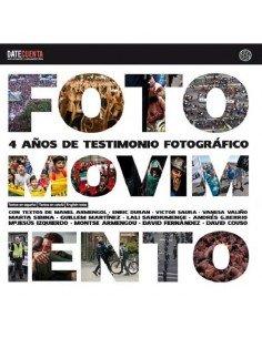 """Ebook """"Fotomovimiento, 4 años de testimonio fotográfico"""" (Pdf)"""