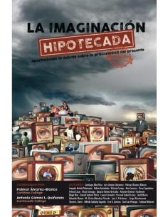 La imaginación hipotecada