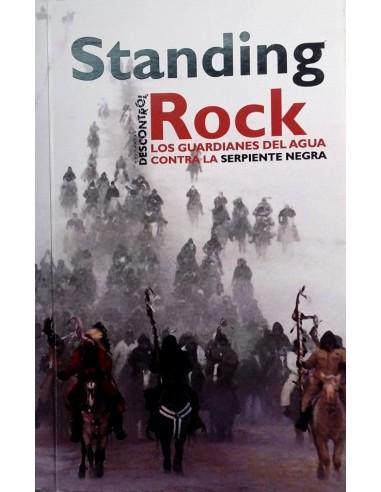 STANDING ROCK. Los guardianes del agua contra la serpiente negra