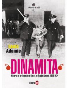 Dinamita. Historia de la violencia de clases en Estados Unidos.