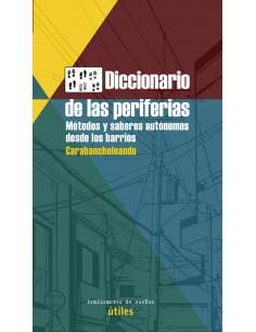Diccionario de las periferias. Metodos y saberes a f