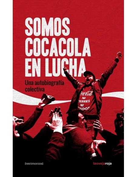 Somos CocaColaEnLucha: una autobiografía colectiva