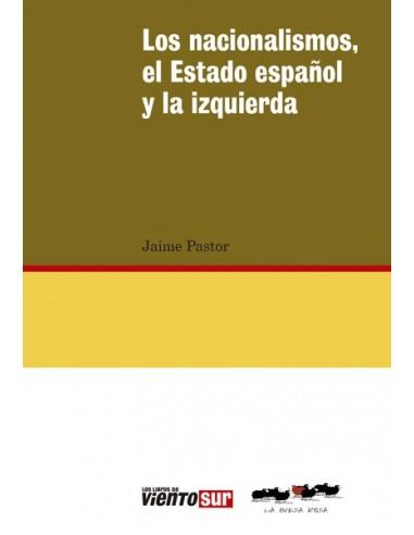 Los nacionalismo, el Estado español y la izquierda