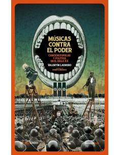 Músicas contra el poder. Canción popular y política en el siglo XX