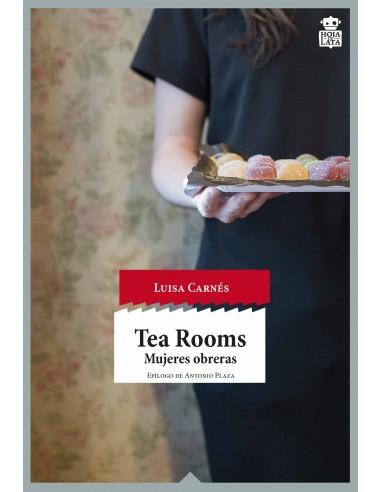 """Tea Rooms """"Mujeres obreras"""