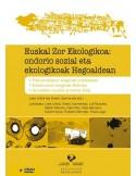Justicia Ambiental Global: impactos socio-ambientales de la economía vasca