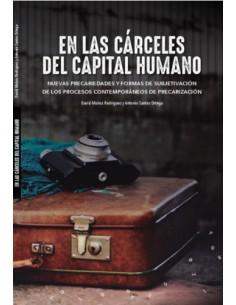 En las cárceles del capital humano