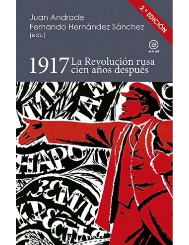1917 La Revolución rusa cien años después