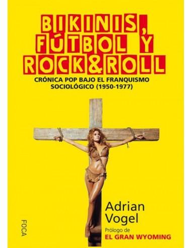 Bikinis, fútbol y rock&roll
