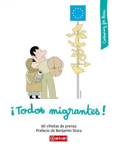 ¡Todos migrantes!