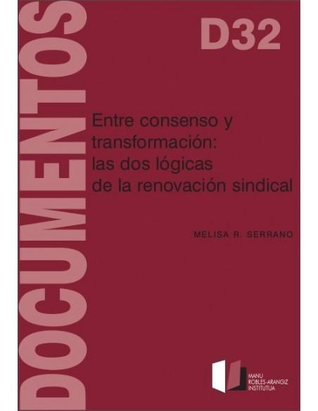 Entre consenso y transformación: las dos lógicas de la renovación sindical