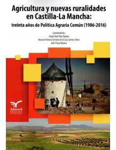 Agricultura y nuevas ruralidades en Castilla-La Mancha