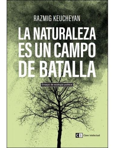 La naturaleza es un campo de batalla