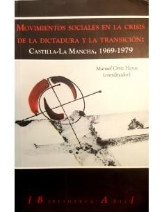 Movimientos sociales en la crisis de la Dictadura y la Transición