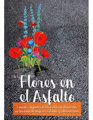 Flores en el Asfalto