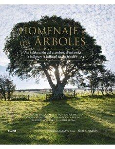 Homenaje a los árboles:Una celebración del asombro, el misterio, la belleza y la utilidad de los árboles