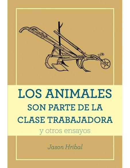 Los animales son parte de la clase trabajadora