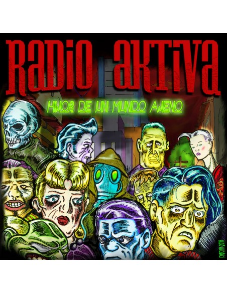 RADIO AKTIVA – Hijos de un mundo ajeno