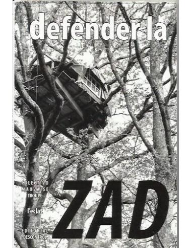Defenderla, Zad