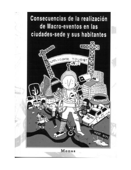 Consecuencias de la realización de macro-eventos en las ciudades-sede y sus habitantes