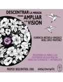Descentrar la mirada para ampliar la visión