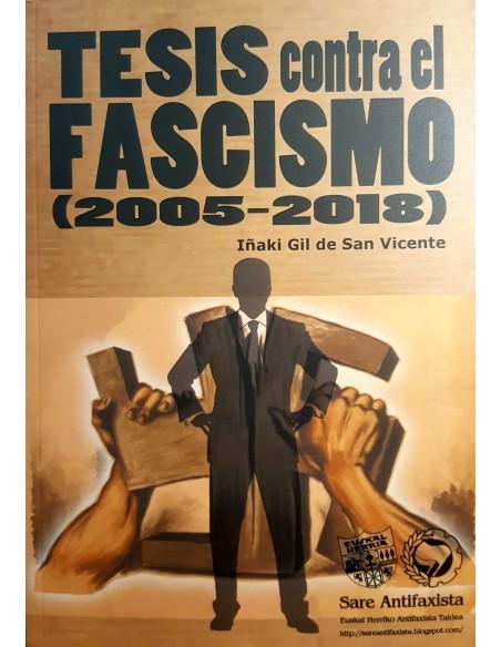 Tesis contra el Fascismo (2005 - 2018)