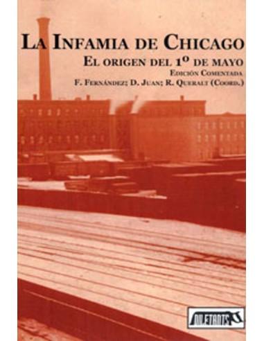 La Infamia de Chicago. Origen del 1º de mayo