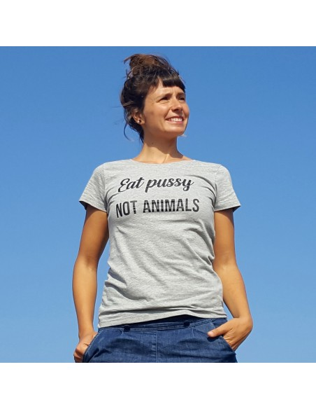 "Camiseta ""Eat pussy, not animals"""