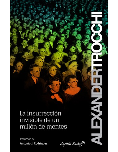 La insurrección invisible de un millón de mentes
