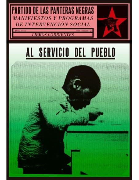 Panteras Negras al servicio del pueblo. Manifiestos y programas de intervención social