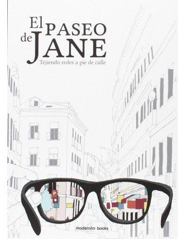 El Paseo De Jane. Tejiendo redes a pie de calle.