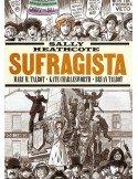 Sally Heathcote : Sufragista
