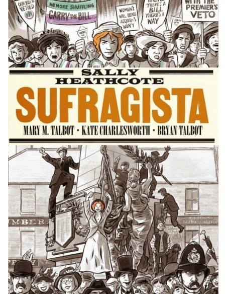 Sally Heathcote : Sufragista