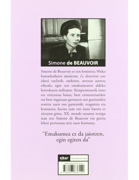 SIMONE DE BEAUVOIR, Emakume libre bat XX. Mendean