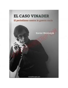 El caso Vinader. El periodismo contra la guerra sucia
